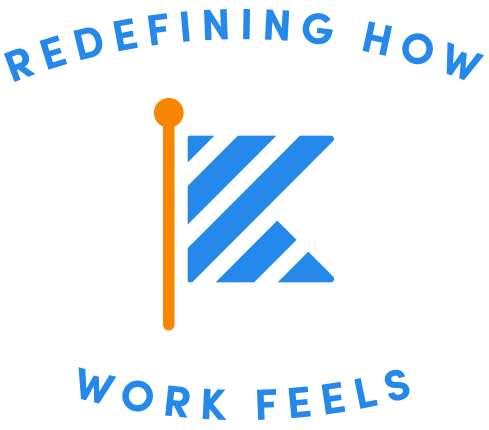 Redefining How Work Feels